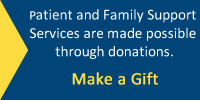Make a gift to Patient and Family Support Services